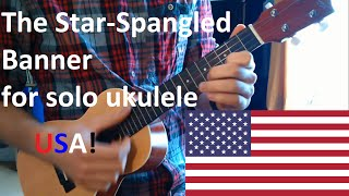 The Star Spangled Banner (US National Anthem) for Ukulele