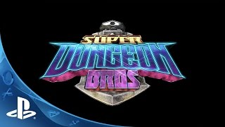 Super Dungeon Bros - Gameplay Teaser Trailer | PS4
