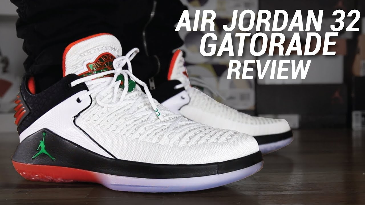 848a2cea2184 AIR JORDAN 32 GATORADE REVIEW - YouTube