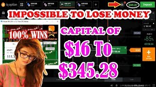 IMPOSSIBLE TO LOSE MONEY -100% WINS | Capital Of $16 to $345.28 Amazing Profits -In Real Account