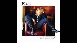 Kate - Don´t Break My Heart (Extended Version)