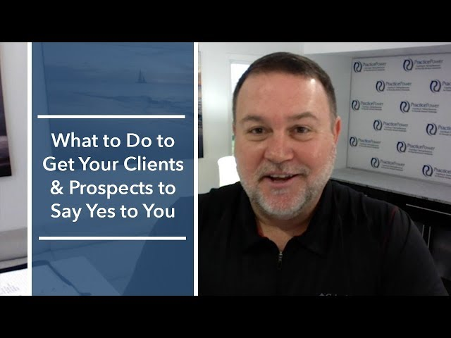 What to Do to Get Your Clients & Prospects to Say Yes to You | The Magellan Network Show