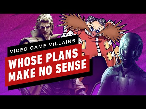 3 Great Gaming Villains Whose Plans Make No Sense