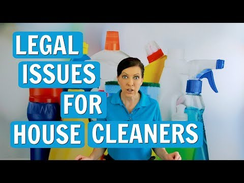 Legal Issues for House Cleaners and Maids