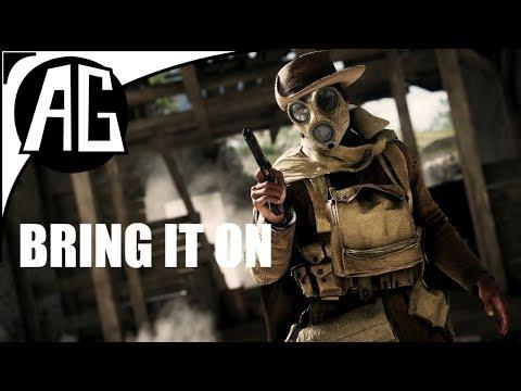 BRING IT ON - Battlefield 1