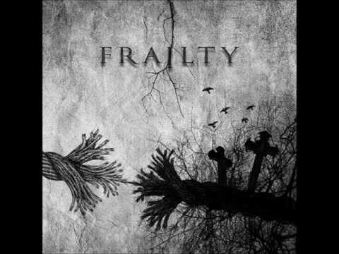 Frailty - Black Phoenix