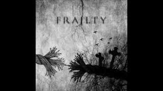 Watch Frailty Black Phoenix video