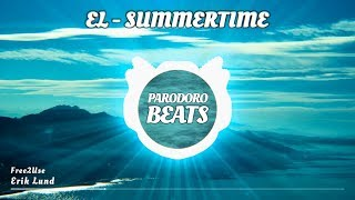 Erik Lund - Summertime (Vlog Musik) [+ Free MP3 Download]