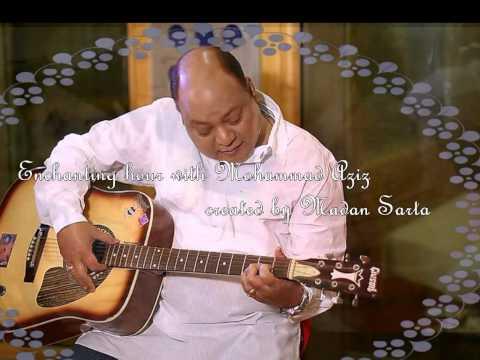 Enchanting hour with Mohd. Aziz/Ram Avtar/madan.sarta@gmail