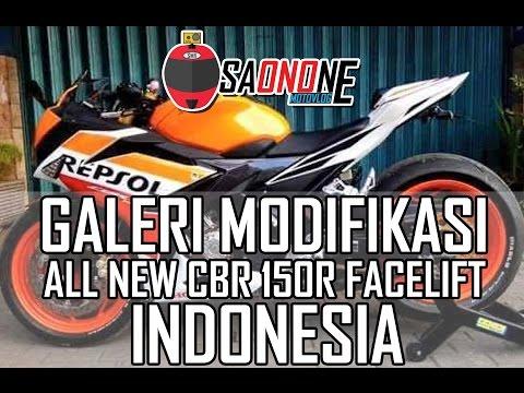 KEREN ! Galeri Modifikasi All New Honda CBR 150R Facelift Indonesia.