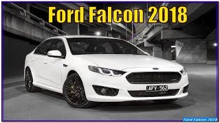 Ford Falcon 2018   2018 Ford Falcon Review, Redesign And Specs