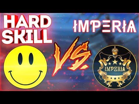 HARD - SKILL VS IMPERIA / ОНИ НАС УНИЧТОЖИЛИ?! КТО ЖЕ ПОБЕДИЛ ЭТУ БИТВУ?