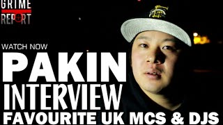 Pakin Reveals Favourite UK Lyrics & Grime DJ