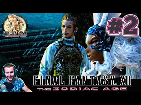 FFP Plays Final Fantasy XII The Zodiac Age Remaster | (PS4) -  Garamsythe & Nalbina Dungeons