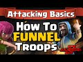How To Funnel Troops - Attack Strategy Basics Guide | Clash of Clans