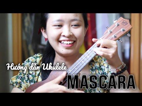 [Hướng dẫn Ukulele] Mascara - Chillies x BLAZE | Ukulele Cover | By Hạ Bee