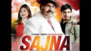 Sudesh Kumari - Sohan Singh - Faarma nu [Sajna] [2012-2014]