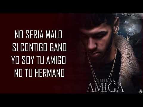 ANUEL AA - AMIGA (LETRA)