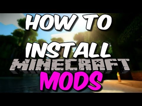 How To INSTALL MODS For Minecraft [2018]