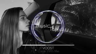 Voost Come With Me