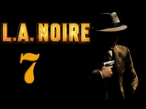Let's Play LA Noire [HD] Part 7: First Street Crime