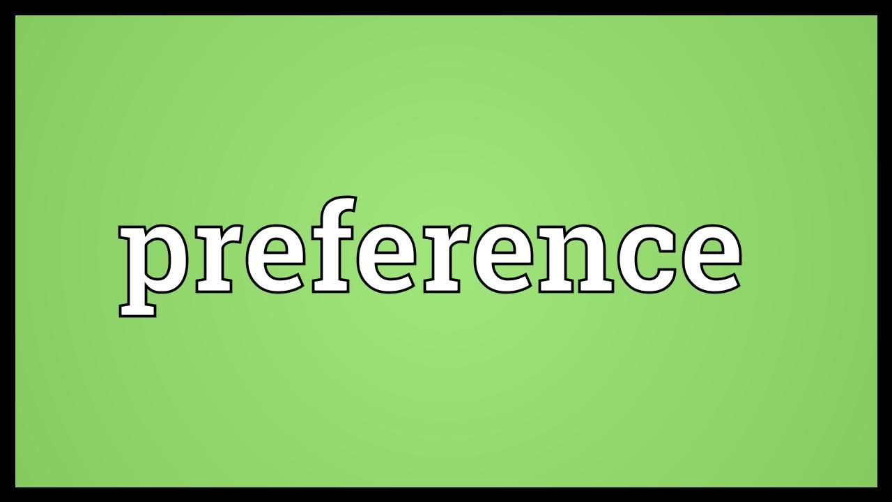 Hasil gambar untuk preference