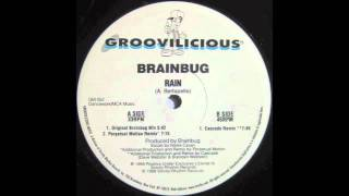 Brainbug - Rain (Original Brainbug Mix) [1998]