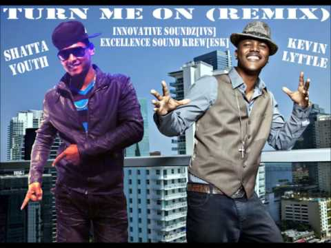 Kevin Lyttle X Shatta Youth - Turn Me On (Remix)