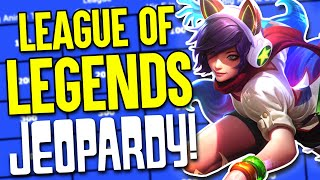Jeopardy But It's League of Legends