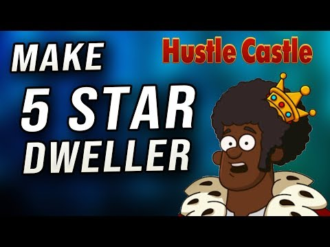 Hustle Castle - How To Make 5 Star Dweller! (without Spending Money)