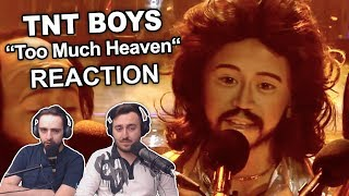 """TNT Boys - Too Much Heaven"" Singers Reaction"