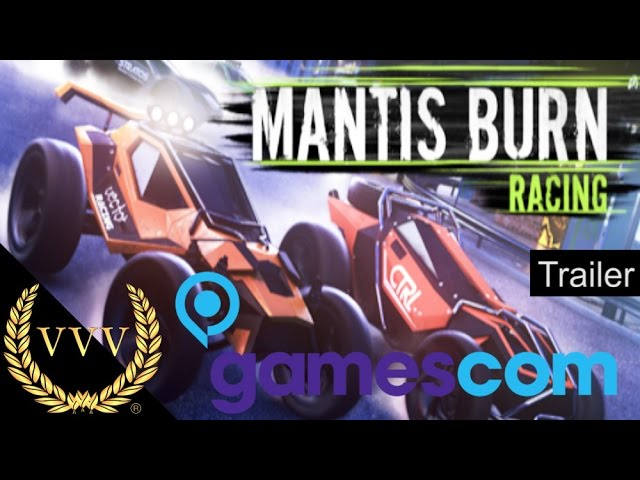 Mantis Burn Racing Gamescom Trailer