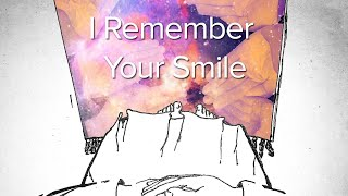 I Remember Your Smile | Lyric Video | Lockdown Sessions