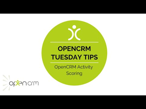 Tuesday Tip - OpenCRM Activity Scoring