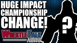 TNA Footage Being Used In WWE?! HUGE Title Change On IMPACT! | WrestleTalk News Apr. 2018