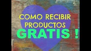 Como recibir productos GRATIS!