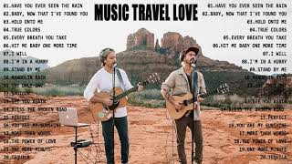 Download Mp3 NEW Travel Love Songs Perfect Love Songs Best Songs of Music Travel Love 2021