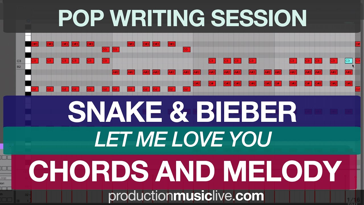 Tutorial how to write dj snake let me love you chords melody tutorial how to write dj snake let me love you chords melody ableton live bieber hexwebz Images