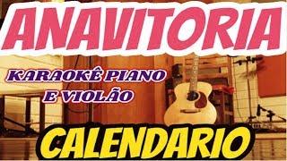 Baixar ANAVITÓRIA - CALENDÁRIO (KARAOKE PIANO VIOLÃO)
