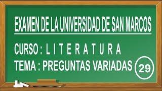 LITERATURA PREGUNTAS RESUELTAS - ADMISIÓN EXAMEN UNIVERSIDAD SAN MARCOS 2016
