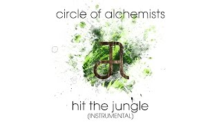Circle Of Alchemists - Hit The Jungle [INSTRUMENTAL] | Alchemisten Free Tracks