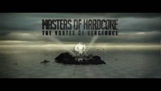 Masters of Hardcore - The Vortex of Vengeance (Official Trailer 2012)