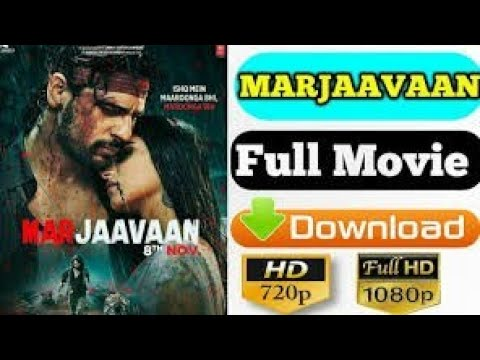 How To Download Marjaavaan Movie 1280p Marjaavaan Download Latest Bollywood Movies New Movies Youtube