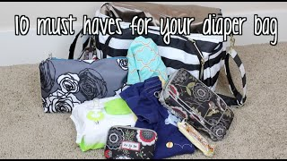 10: Diaper Bag Must Haves