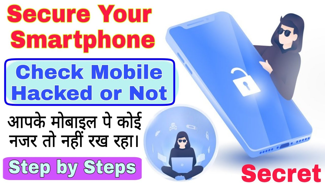 Secure Your Smartphone From Hackers | Check Smartphone Hacked or Not | Multiple ideas