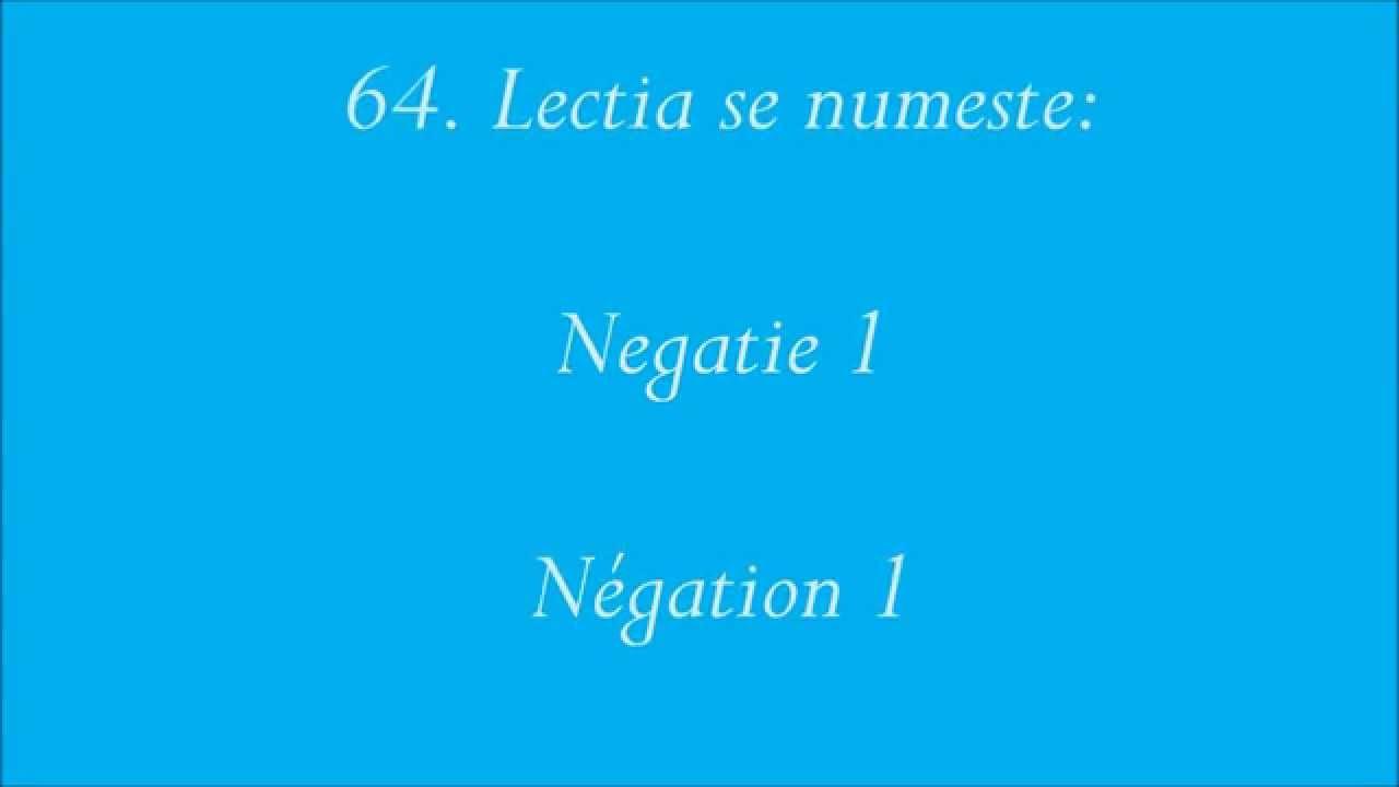 Curs rapid de Limba Franceza fara profesor: 64 Negatie 1 (Négation 1)