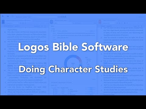 Doing Character Studies in Logos Bible Software