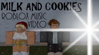 Roblox Music Video: Milk and Cookies