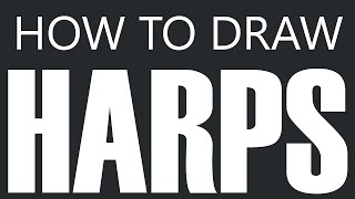 How To Draw A Harp - Standing Finger Harp Drawing (String Harps)