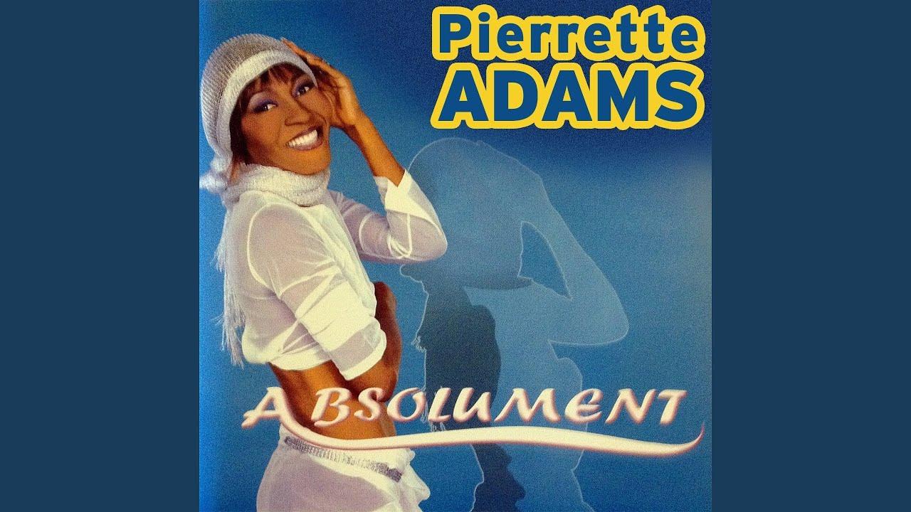 pierrette adams absolument